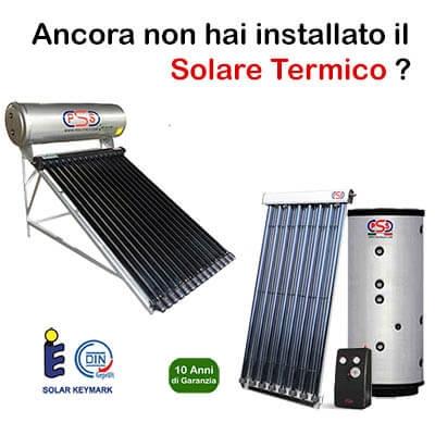 ancora non hai installato il solare termico